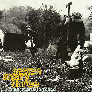 seven mary three american standard vinyl