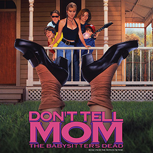 don't tell mom the babysitter's dead soundtrack cover art